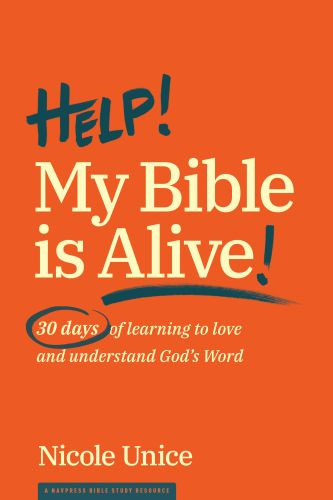 Help! My Bible Is Alive! - Softcover / softback