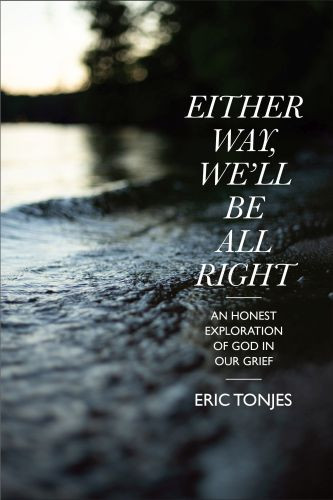 Either Way, We'll Be All Right - Softcover