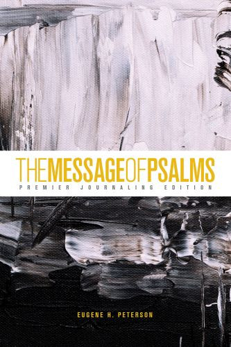 The Message of Psalms: Premier Journaling Edition (Softcover, Thunder Symphonic) - Softcover Thunder Symphonic