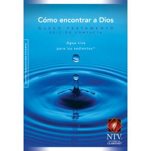 Como encontrar a Dios El Nuevo Testamento Compacta Agua Viva NTV - New Believer's Compact NT Spanish - Softcover