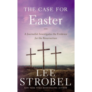 The Case for Easter : A Journalist Investigates the Evidence for the Resurrection - Softcover