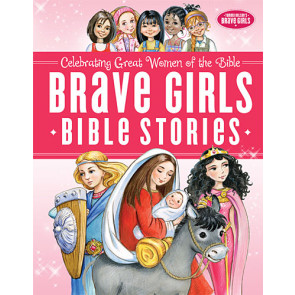 Brave Girls Bible Stories - Hardcover