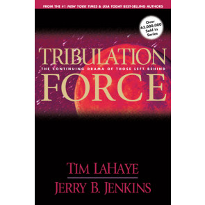 Tribulation Force : The Continuing Drama of Those Left Behind - Softcover