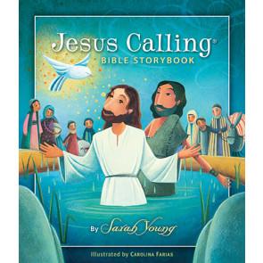 Jesus Calling Bible Storybook - Hardcover