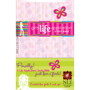 Girls Life Application Study Bible NLT - Hardcover
