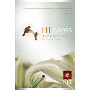 He Cares New Testament with Psalms & Proverbs: NLT - Softcover
