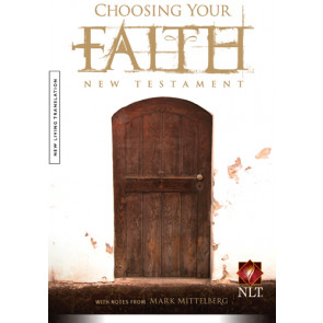Choosing Your Faith New Testament NLT - Softcover