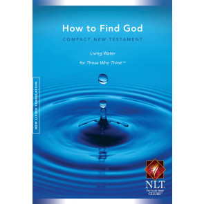 How to Find God: Living Water for Those Who Thirst - Compact New Testament NLT - Softcover