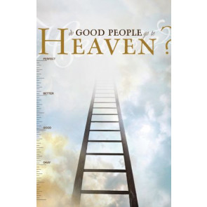 Do Good People Go to Heaven - 25 Pack - Pamphlet