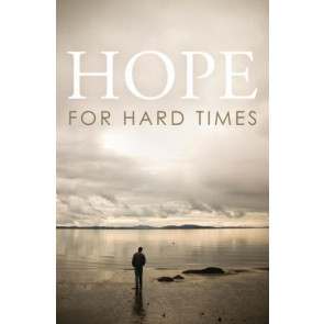 Hope for Hard Times (Pack of 25) - Pamphlet