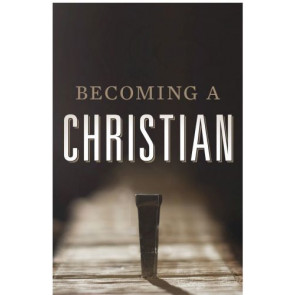 Becoming a Christian (Pack of 25)