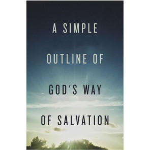 A Simple Outline of God's Way of Salvation  - Pamphlet