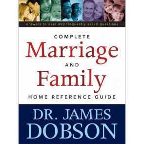 The Complete Marriage and Family Home Reference Guide - Softcover