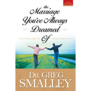 The Marriage You've Always Dreamed Of - Softcover