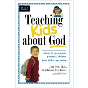 Teaching Kids about God - Softcover