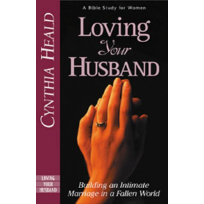 Loving Your Husband - Softcover