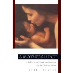 A Mother's Heart - Softcover