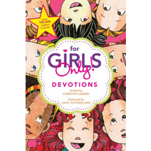For Girls Only! Devotions - Softcover