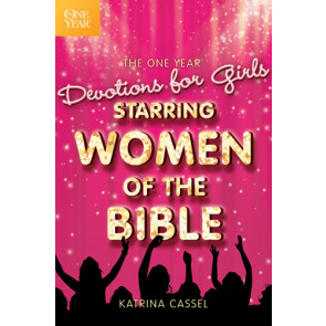 The One Year Devotions for Girls Starring Women of the Bible - Softcover