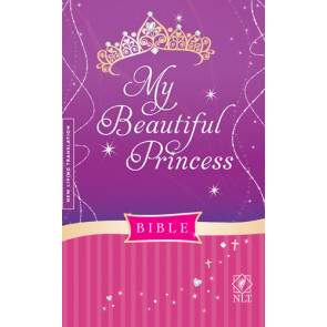 My Beautiful Princess Bible NLT (Hardcover) - Hardcover