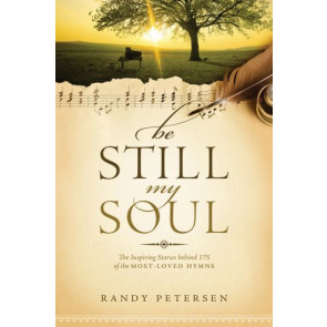 Be Still, My Soul - Softcover
