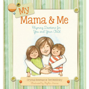 My Mama and Me - Hardcover
