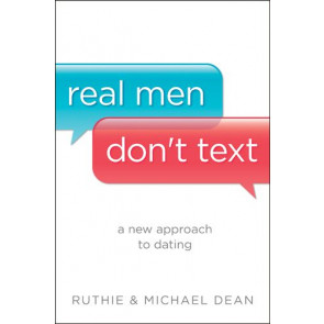 Real Men Don't Text - Softcover