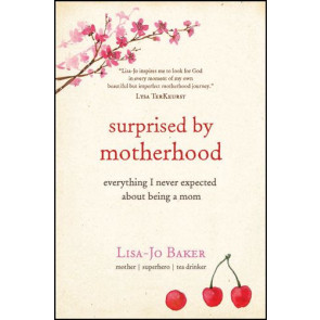 Surprised by Motherhood - Softcover