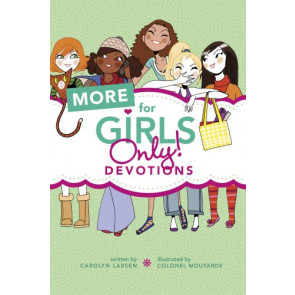 More for Girls Only! Devotions - Softcover