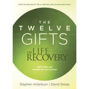 The Twelve Gifts of Life Recovery - Softcover