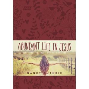 Abundant Life in Jesus - LeatherLike