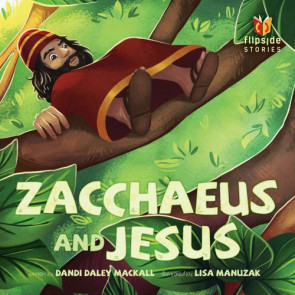 Zacchaeus and Jesus - Hardcover Turn-around book