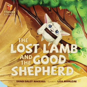 The Lost Lamb and the Good Shepherd - Hardcover Turn-around book