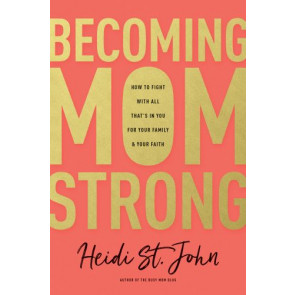 Becoming MomStrong - Softcover