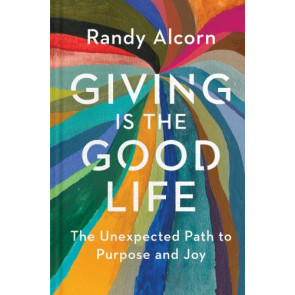 Giving Is the Good Life - Hardcover