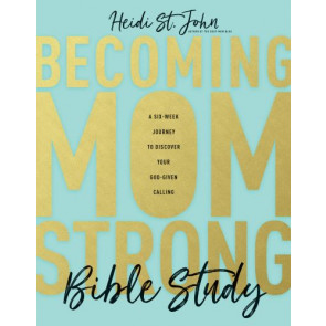 Becoming MomStrong Bible Study - Softcover