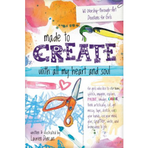 Made to Create with All My Heart and Soul - Softcover / softback