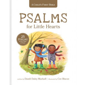A Child's First Bible: Psalms for Little Hearts - Hardcover