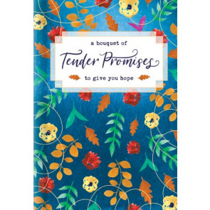 A Bouquet of Tender Promises to Give You Hope - Hardcover