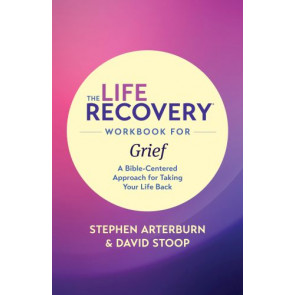 The Life Recovery Workbook for Grief - Softcover