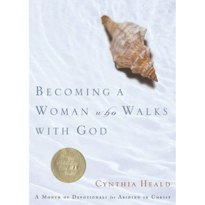 Becoming a Woman Who Walks with God - Softcover / softback