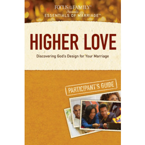 Higher Love Participant's Guide - Softcover