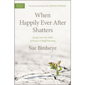 When Happily Ever After Shatters - Softcover