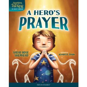 A Hero's Prayer - Hardcover