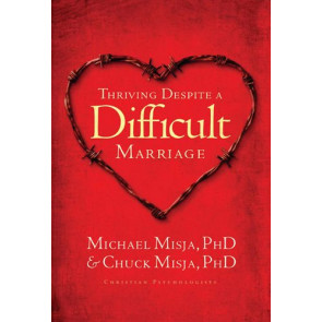 Thriving Despite a Difficult Marriage - Softcover