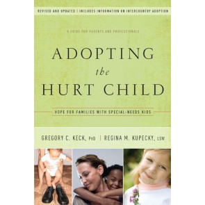 Adopting the Hurt Child - Softcover
