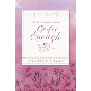 Becoming a Woman Whose God Is Enough - Softcover