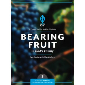 Bearing Fruit in God's Family - Softcover