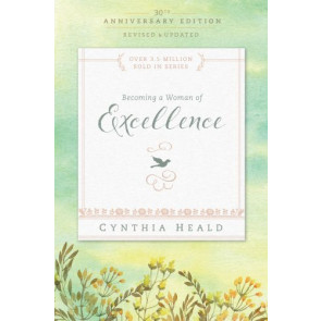Becoming a Woman of Excellence 30th Anniversary Edition - Softcover