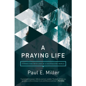 A Praying Life - Softcover
